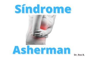 sindrome de asherman o adherencias uterinas